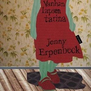 Jenny Erpenbeck: Vanhan lapsen tarina