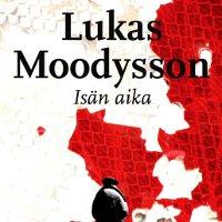 Lucas Moodysson: Isän aika