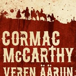 Cormac McCarthy: Veren ääriin - eli lännen punainen ilta