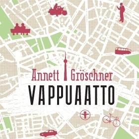 Annett Gröschner: Vappuaato