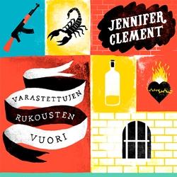 Jennifer Clement: Varastettujen rukousten vuori