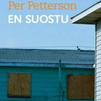Per Petterson: En suostu