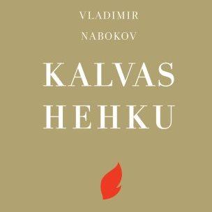 Vladimir Nabokov: Kalvas hehku