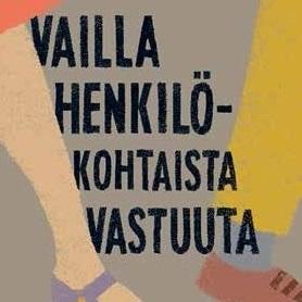 Lena Andersson: Vailla henkilökohtaista vastuuta