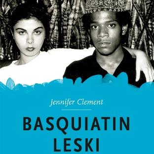 Jennifer Clement: Basquiatin leski