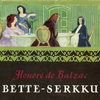 Balzac: Bette serkku