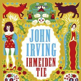 John Irving: Ihmeiden tie