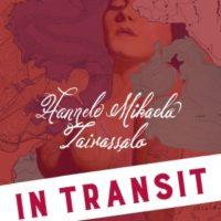 Hannele Mikaela Taivassalo: In transit