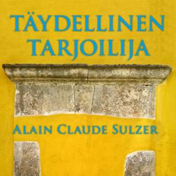 Alain Claude Sulzer: Täydellinen tarjoilija