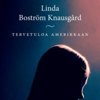 Linda Boström Knausgård:Tervetuloa Amerikkaan