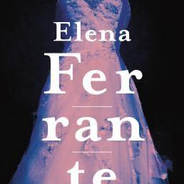 Elena Ferrante: Hylkäämisen päivät