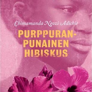 Adichie: Purppuranpunainen hibiskus