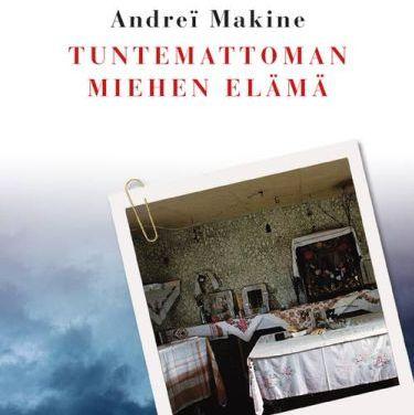 Andreï Makine: Tuntemattoman miehen elämä
