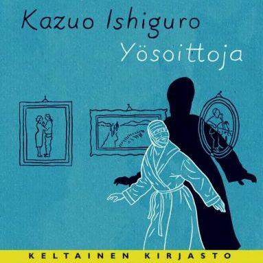 Ishiguro: Yösoittoja