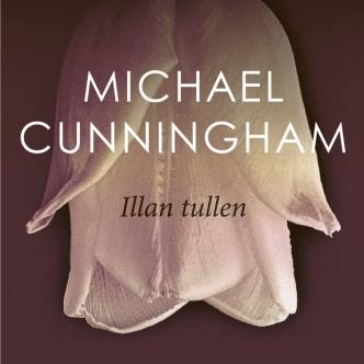Michael Cunningham: Illan tullen