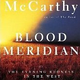 McCarthy: Blood Meridian