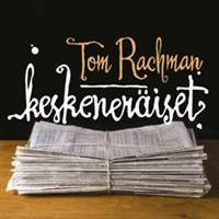 Tom Rachman: Keskeneräiset