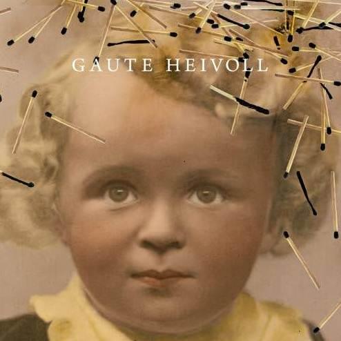 Gaute Heivoll: Etten palaisi tuhkaksi