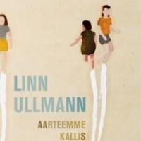 Linn Ullmann: Aarteemme kallis