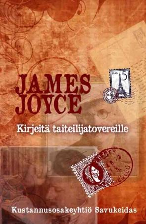 James Joyce: Kirjeitä taiteilijatovereille