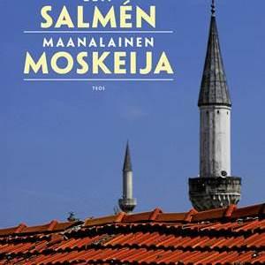 Leif Salmén: Maanalainen moskeija