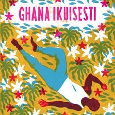 Taiye Selasi: Ghana ikuisesti