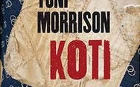 Toni Morrison: Koti