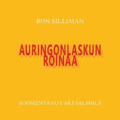 Ron Silliman: Auringonlaskun roinaa