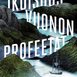 Kim Leine: Ikuisuusvuonon profeetat