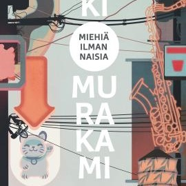 Haruki Murakami: Miehiä ilman naisia