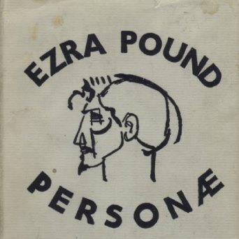 Ezra Pound: Personae