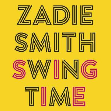 Zadie Smith: Swing time
