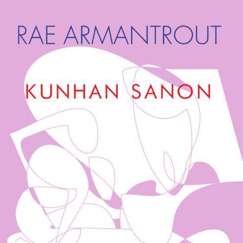 Rae Armantrout: Kunhan sanon