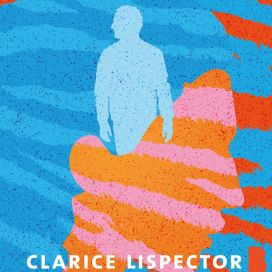 Clarice Lispector: Oppiaika eli nautintojen kirja