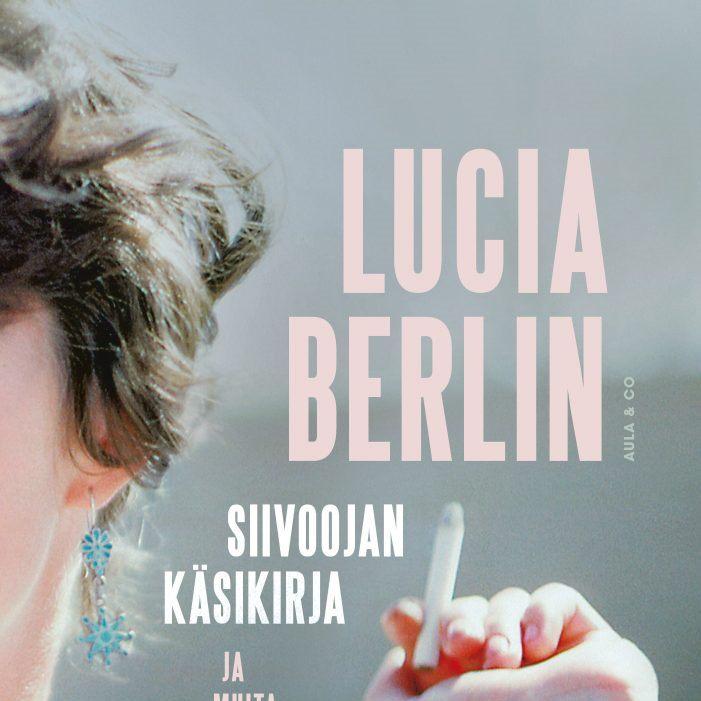 Lucia Berlin: Siivoojan käsikirja ja muita kertomuksia