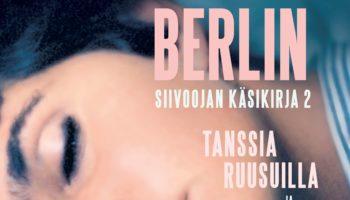 Lucia Berlin: Siivoojan käsikirja 2