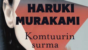 Haruki Murakami: Komtuurin surma