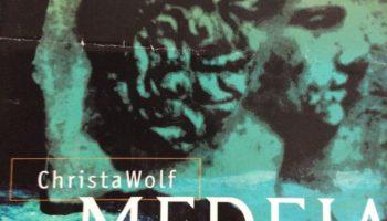 Christa Wolf: Medeia