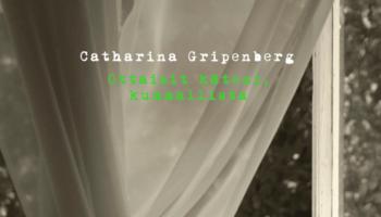 Catharina Gripenberg: Ottaisit käteni, kummallista