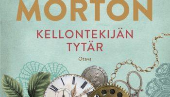 Kate Morton: Kellontekijän tytär