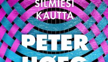 Peter Høeg: Sinun silmiesi kautta