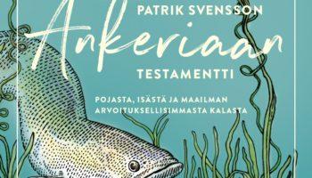 Patrik Svensson: Ankeriaan testamentti