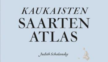 Judith Schalansky: Kaukaisten saarten atlas