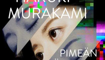 Haruki Murakami: Pimeän jälkeen