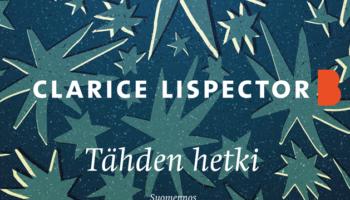 Clarice Lispector: Tähden hetki