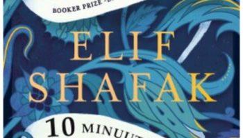 Elif Shafak: 10 minuuttia 38 sekuntia tässä oudossa maailmassa
